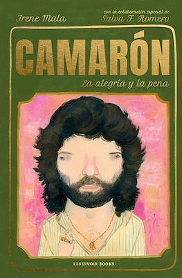 Camarón: La alegría y la pena (Cartoné 144 pp) #