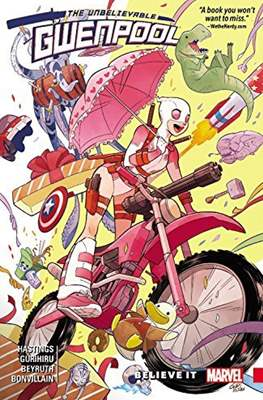 The Unbelievable Gwenpool (Softcover) #1