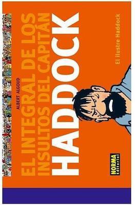 El ilustre Haddock. El integral de los insultos del Capitán Haddock