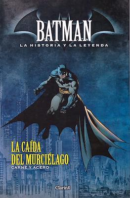 Batman. La Historia y La Leyenda (Cartoné) #19