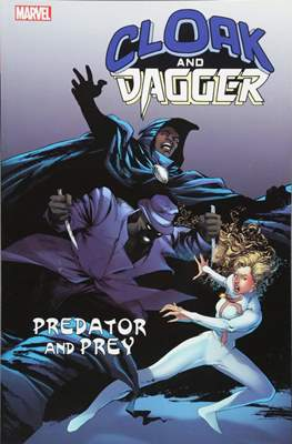 Cloak & Dagger: Predator and Prey