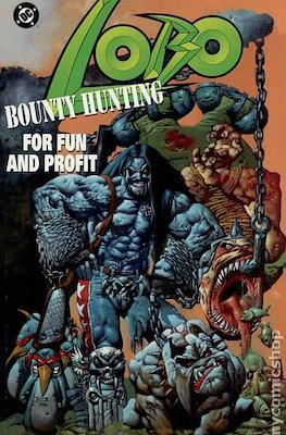 Lobo Bounty Hunting for Fun and Profit