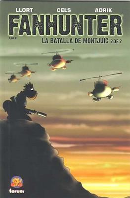 Fanhunter. La batalla de Montjuic #2