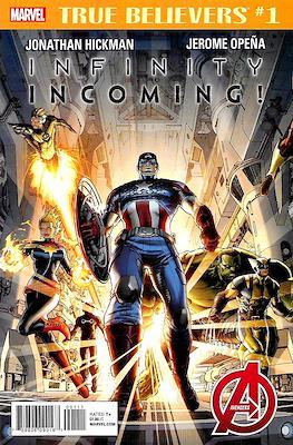 True Believers: Infinity Incoming!
