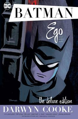 Batman Ego and Other Tails. The Deluxe Edition