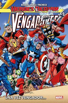 Heroes Return. Los Vengadores (Cartoné 384 pp) #1