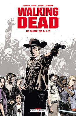 Walking Dead. Le guide de A à Z