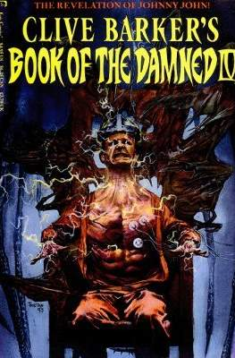 Clive Barker's Book of the Damned: A Hellraiser Companion #4