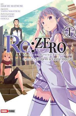 Re: Zero - Capitulo 1: Un día en la Capital Imperial (Rústica) #1
