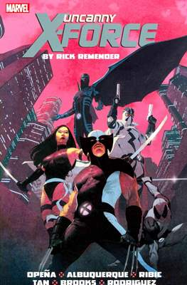 Uncanny X-Force by Rick Remender: The Complete Collection (Softcover 520-408 pp) #1