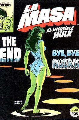 La Masa. El Increíble Hulk (Grapa 36-32 pp) #48