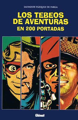 Los tebeos de aventuras en 200 portadas