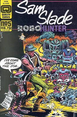 Sam Slade Robo-Hunter #5
