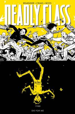 Deadly Class (Softcover 160 pp) #4