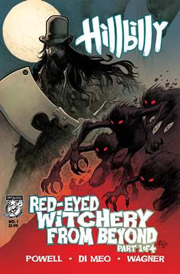 Hillbilly: Red-Eyed Witchery From Beyond (Comic Book) #1