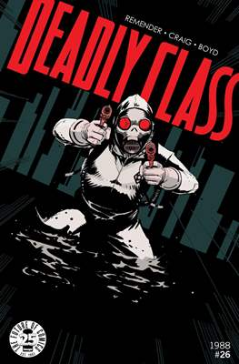 Deadly Class (Comic-book) #26