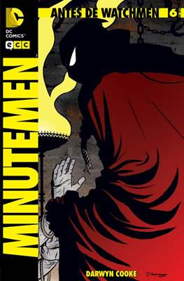Antes de Watchmen: Minutemen (Grapa 36-32 pp) #6