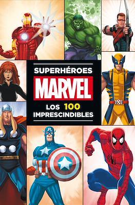 Superhéroes Marvel. Los 100 imprescindibles