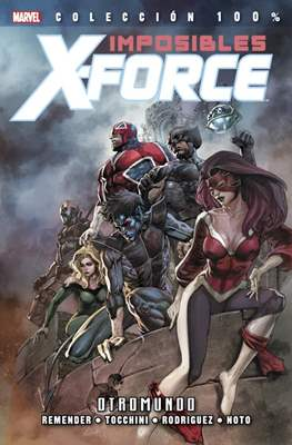 Imposibles X-Force / X-Force. 100% Marvel (2011-2015) #4
