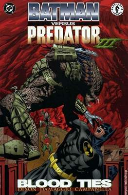 Batman versus Predator III Blood Ties