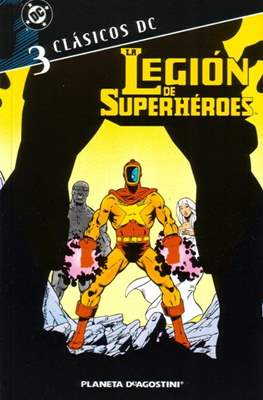 La Legión de Superhéroes. Clásicos DC #3