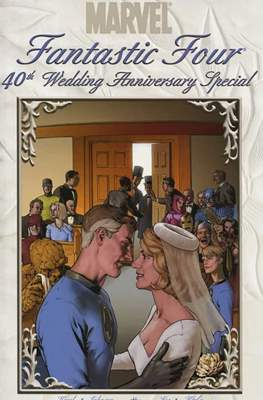Fantastic Four: 40th Wedding Anniversary Special