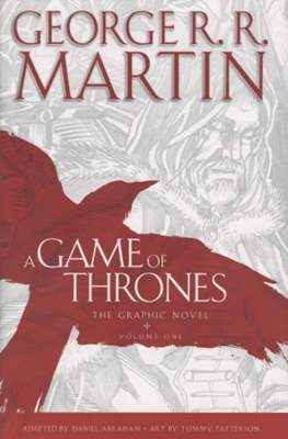 A Game of Thrones. The Graphic Novel (Hardcover with Dust Jacket) #1