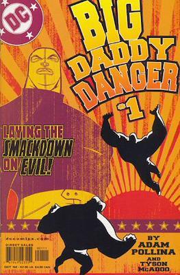 Big Daddy Danger #1