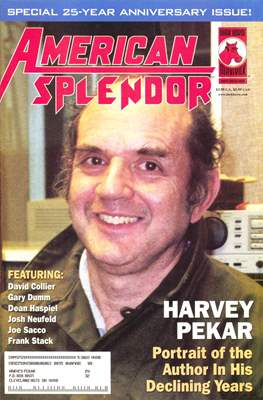 American Splendor - Portrait of the Author in his Declining Years