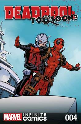 Deadpool: Too Soon? Infinite Comics (Digital) #4