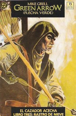 Green Arrow: El cazador acecha (1989) #3