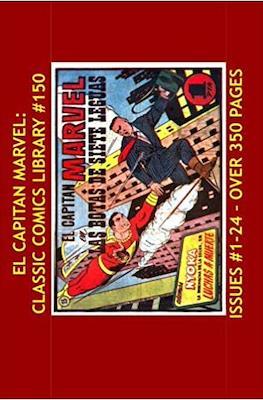 El Capitan Marvel: Classic Comics Library #150