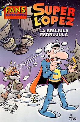 Fans Super López (Rústica) #52