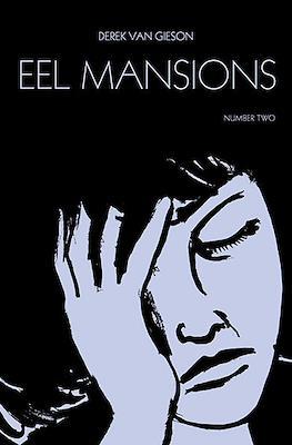 Eel Mansions #2