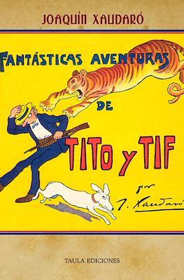 Fantásticas aventuras de Tito y Tif
