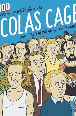 Las 100 primeras películas de Nicolas Cage (Rústica 232 pp)
