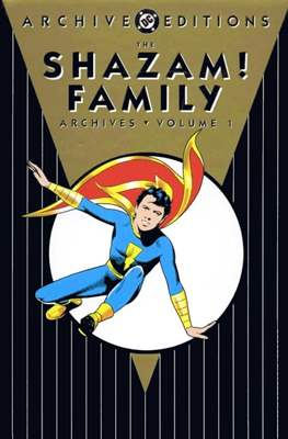 DC Archive Editions. The Shazam Family
