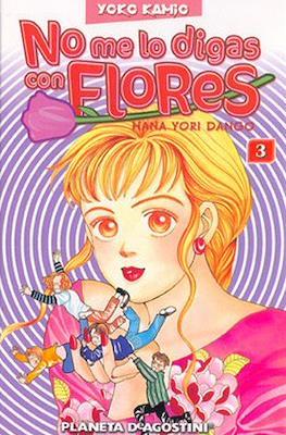 No me lo digas con flores #3