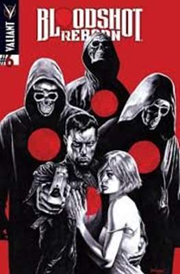 Bloodshot Reborn (Grapa) #6