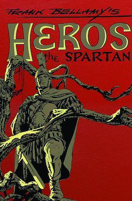 Frank Bellamy's Heros the Spartan: The Complete Adventures