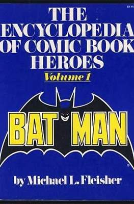 The Encyclopedia of Comic Book Heroes #1