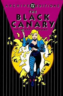 DC Archive Editions. The Black Canary