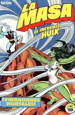 La Masa. El Increíble Hulk (Grapa 36-32 pp) #41