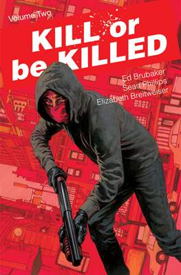 Kill or Be Killed (Softcover) #2