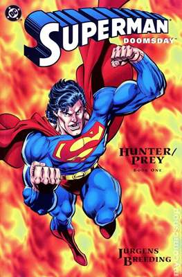 Superman Doomsday Hunter / Prey (Comic Book) #1