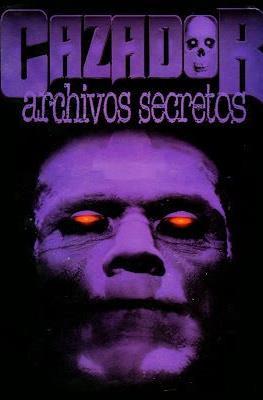 Cazador - Archivos secretos