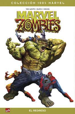 Marvel Zombies: El regreso. 100% Marvel