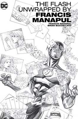 The Flash Unwrapped By Francis Manapul (Hardcover) #1