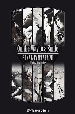 On the Way to a Smile - Final Fantasy VII (Rústica) #