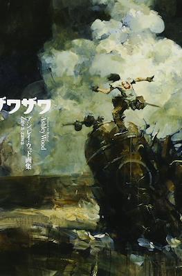 Zawa-Zawa: The Treasured Art Works of Ashley Wood